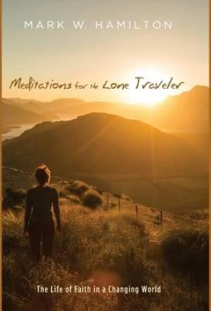 Meditations for the Lone Traveler