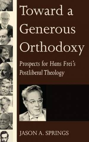 Toward a Generous Orthodoxy