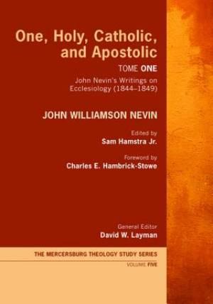 One, Holy, Catholic, and Apostolic, Tome 1