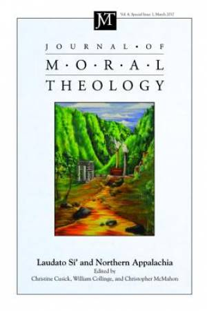 Journal of Moral Theology, Volume 6, Special Issue 1