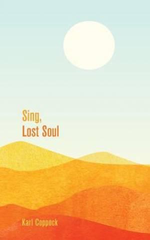 Sing, Lost Soul
