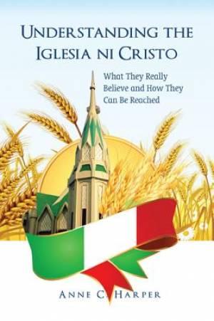 Understanding the Iglesia Ni Cristo