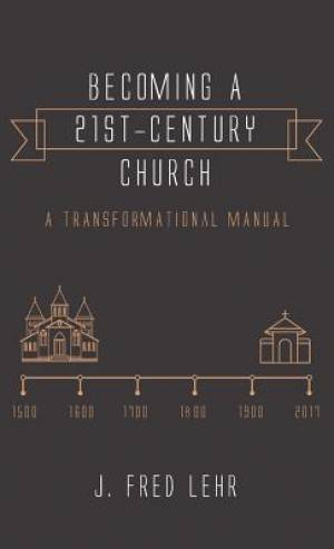 Becoming a 21st-Century Church