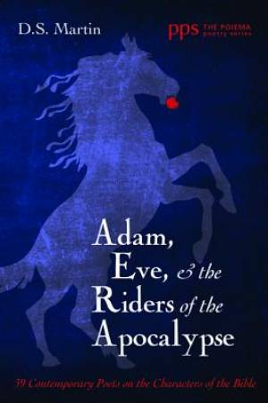 Adam, Eve, and the Riders of the Apocalypse