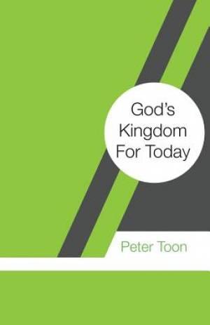 God's Kingdom For Today