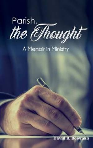 Parish, the Thought