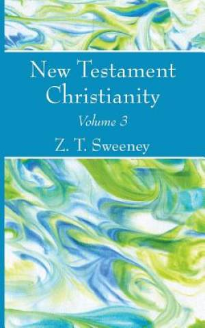 New Testament Christianity, Vol. 3