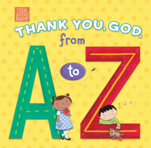 Thank You, God, from a to Z by B&H Kids Editorial Staff