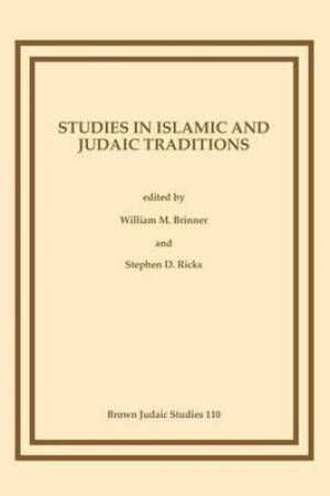 Studies in Islamic and Judaic Traditions