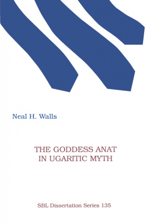The Goddess Anat in Ugaritic Myth