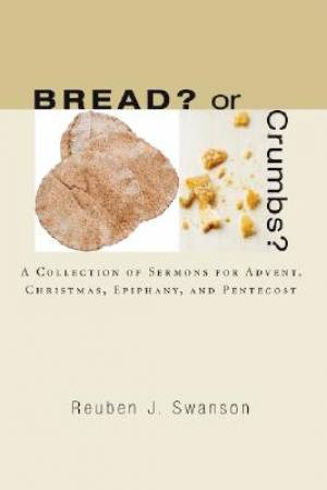 Bread? or Crumbs?