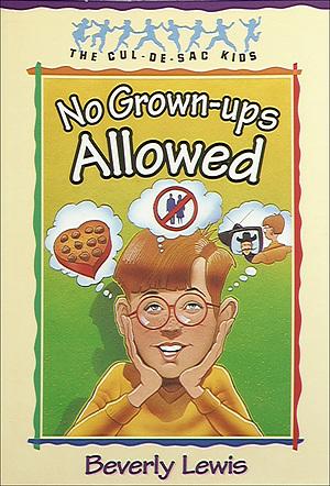 No Grown-Ups Allowed