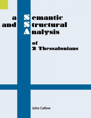A Semantic and Structural Analysis of 2 Thessalonians
