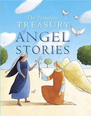 The Paraclete Treasury of Angel Stories