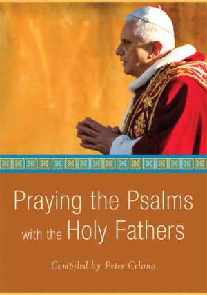 Praying the Psalms with the Holy Fathers
