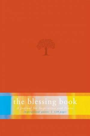 Blessing Book : A Journal For Inspiration And Praise