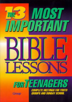 13 Most Important Bible Lessons For Teen
