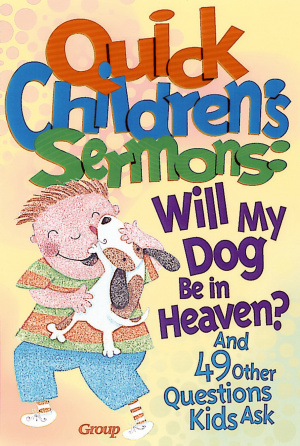 Quick Children's Sermons