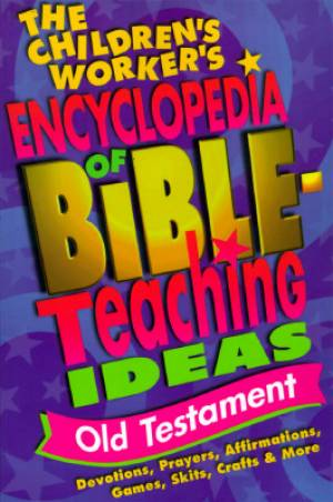 CW Encyclopedia Bible Teaching O