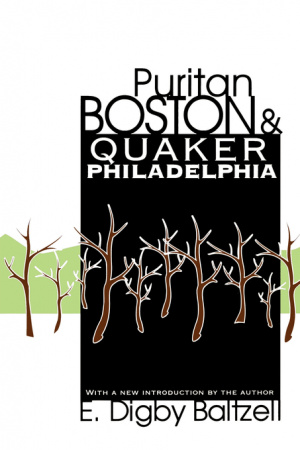 Puritan Boston and Quaker Philadelphia