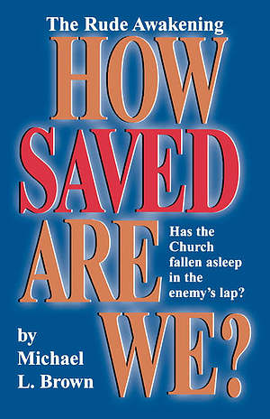How Saved Are We?