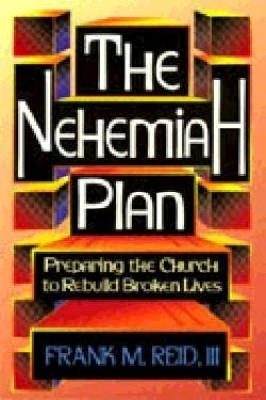 Nehemiah Plan The