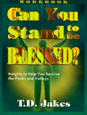 Can You Stand to Be Blessed?/Workbook