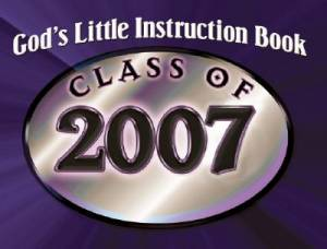 God's Little Instruction Book for Class of 2007