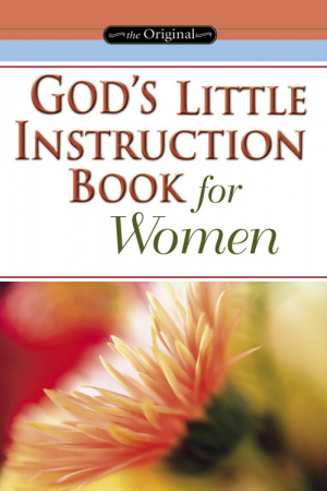 God's Little Instruction Book for Women