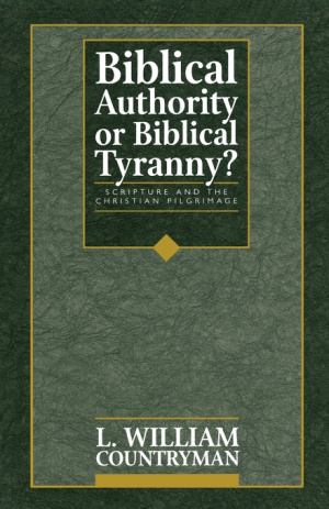 Biblical Authority or Biblical Tyranny?