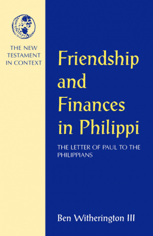 Philippians : Friendship and Finances in Philippi