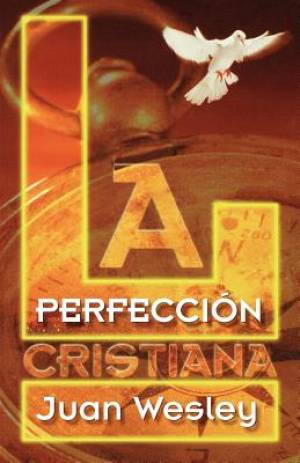 La Perfeccion Cristiana