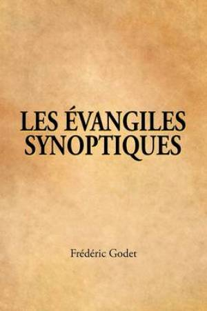 LES EVANGILES SYNOPTIQUES (French: The Synoptic Gospels)