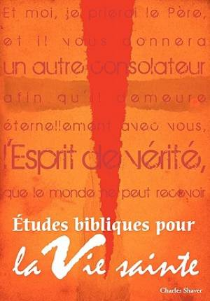 Études bibliques pour la vie sainte (French: Basic Bible Studies for the Spirit-Filled Life)