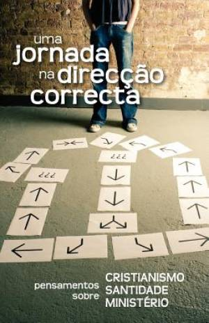 Uma jornada na  direcção correcta (Portuguese: A Journey in the Right Direction)