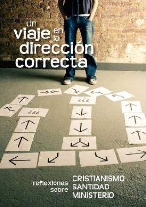 Un viaje en la dirección correcta (Spanish: A Journey in the Right Direction)