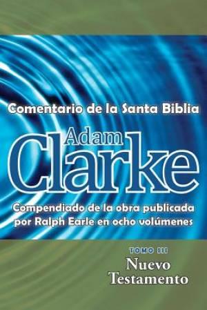 Adam Clarke, Comentario de La Santa Biblia, Tomo 3