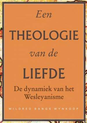 Een Theologie Van de Liefde