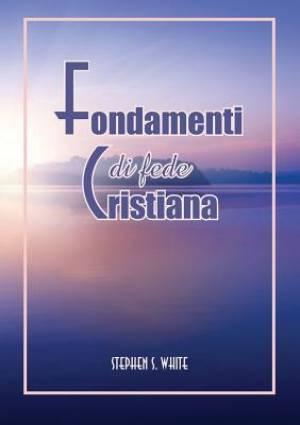 Fondamenti Di Fede Cristiana