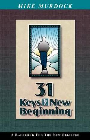 31 Keys To A New Beginning