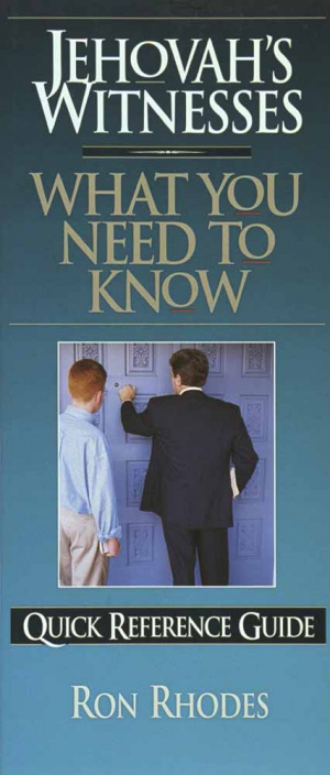 Jehovah's Witnesses:What You Need to Know