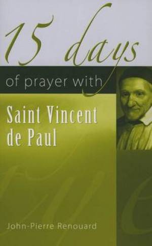 15 Days of Prayer with Saint Vincent de Paul
