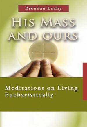 His Mass and Ours