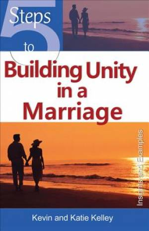 5 Steps to Building Unity in a Marriage