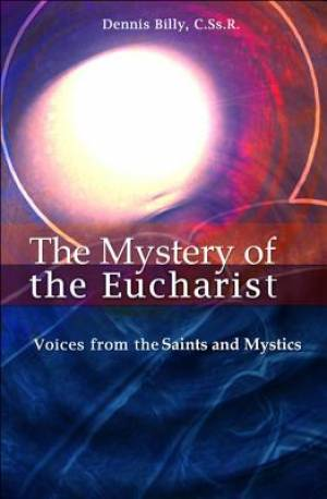 The Mystery of the Eucharist