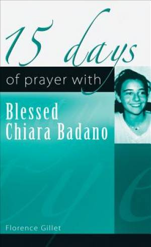 15 Days of Prayer with Blessed Chiara Badano