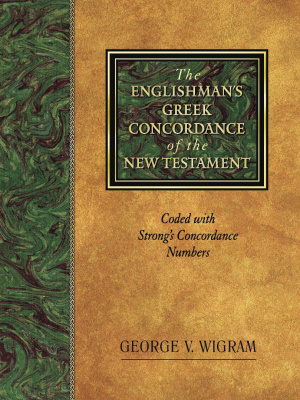 Englishman's Greek Concordance and Lexicon