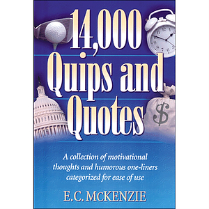 14,000 Quips and Quotes