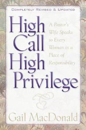 HIGH CALL, HIGH PRIVILEGE