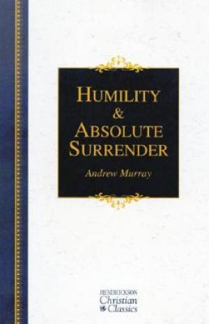 Humility And Absolute Surrender Super Saver
